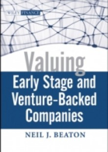 Обложка книги  - Valuing Early Stage and Venture Backed Companies