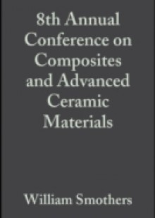 Обложка книги  - 8th Annual Conference on Composites and Advanced Ceramic Materials