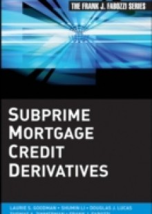 Обложка книги  - Subprime Mortgage Credit Derivatives