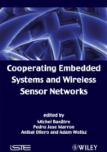 Обложка книги  - Cooperating Embedded Systems and Wireless Sensor Networks