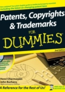 Обложка книги  - Patents, Copyrights and Trademarks For Dummies