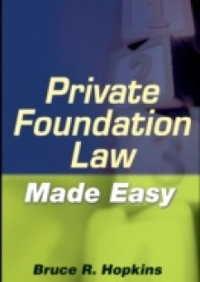 Обложка книги  - Private Foundation Law Made Easy