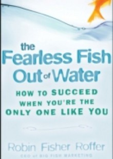 Обложка книги  - Fearless Fish Out of Water