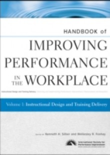 Обложка книги  - Handbook of Improving Performance in the Workplace, Instructional Design and Training Delivery