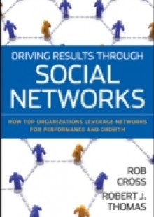 Обложка книги  - Driving Results Through Social Networks