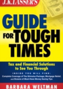 Обложка книги  - JK Lasser's Guide for Tough Times