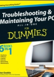 Обложка книги  - Troubleshooting and Maintaining Your PC All-in-One Desk Reference For Dummies