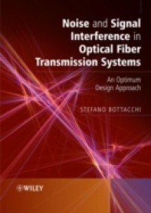 Обложка книги  - Noise and Signal Interference in Optical Fiber Transmission Systems