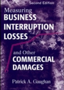 Обложка книги  - Measuring Business Interruption Losses and Other Commercial Damages
