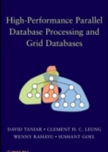 Обложка книги  - High Performance Parallel Database Processing and Grid Databases