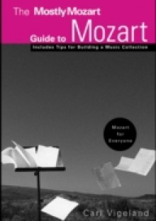 Обложка книги  - Mostly Mozart Guide to Mozart