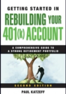 Обложка книги  - Getting Started in Rebuilding Your 401(k) Account