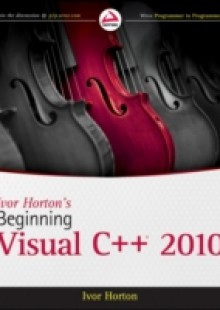 Обложка книги  - Ivor Horton's Beginning Visual C++ 2010