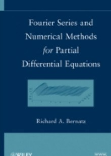 Обложка книги  - Fourier Series and Numerical Methods for Partial Differential Equations