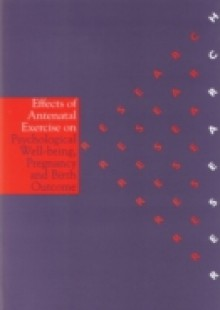 Обложка книги  - Effects of Antenatal Exercise on Psychological Well-Being, Pregnancy and Birth Outcomes