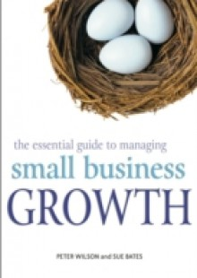 Обложка книги  - Essential Guide to Managing Small Business Growth