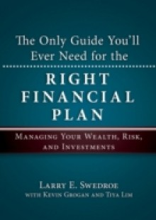 Обложка книги  - Only Guide You'll Ever Need for the Right Financial Plan