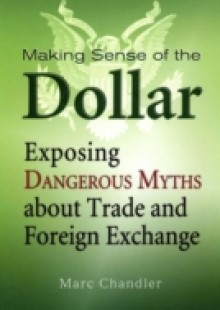 Обложка книги  - Making Sense of the Dollar