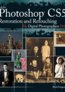 Обложка книги  - Photoshop CS5 Restoration and Retouching For Digital Photographers Only