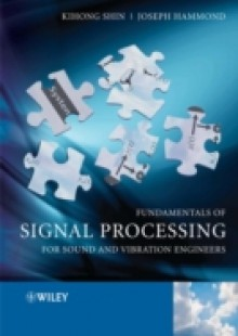 Обложка книги  - Fundamentals of Signal Processing for Sound and Vibration Engineers