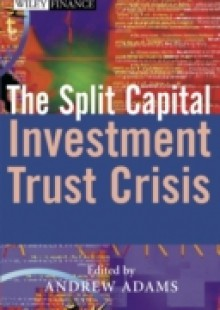 Обложка книги  - Split Capital Investment Trust Crisis