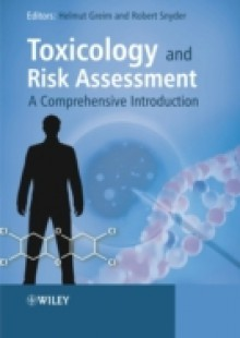 Обложка книги  - Toxicology and Risk Assessment: A Comprehensive Introduction
