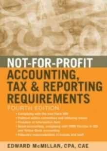 Обложка книги  - Not-for-Profit Accounting, Tax, and Reporting Requirements