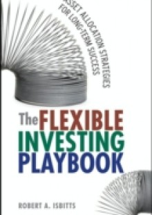 Обложка книги  - Flexible Investing Playbook