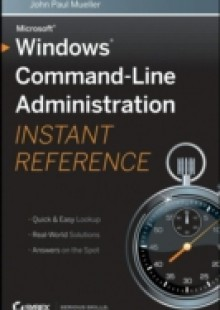 Обложка книги  - Windows Command Line Administration Instant Reference