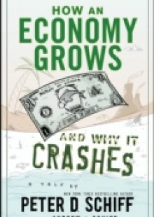 Обложка книги  - How an Economy Grows and Why It Crashes
