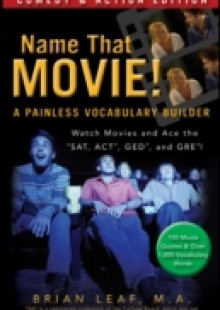 Обложка книги  - Name That Movie! A Painless Vocabulary Builder