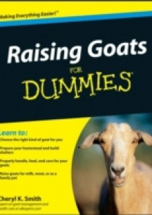 Обложка книги  - Raising Goats For Dummies