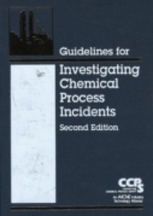 Обложка книги  - Guidelines for Investigating Chemical Process Incidents
