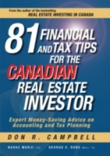 Обложка книги  - 81 Financial and Tax Tips for the Canadian Real Estate Investor