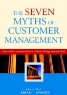 Обложка книги  - Seven Myths of Customer Management