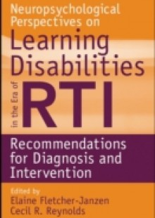 Обложка книги  - Neuropsychological Perspectives on Learning Disabilities in the Era of RTI