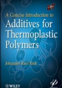 Обложка книги  - Concise Introduction to Additives for Thermoplastic Polymers
