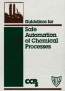 Обложка книги  - Guidelines for Safe Automation of Chemical Processes