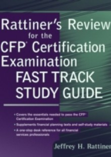 Обложка книги  - Rattiner's Review for the CFP(R) Certification Examination, Fast Track Study Guide