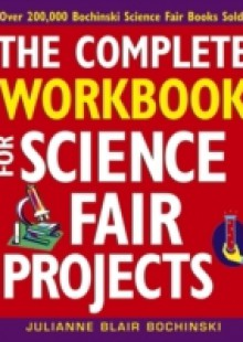 Обложка книги  - Complete Workbook for Science Fair Projects
