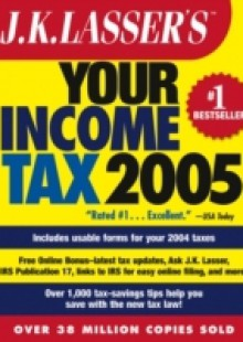 Обложка книги  - J.K. Lasser's Your Income Tax 2005