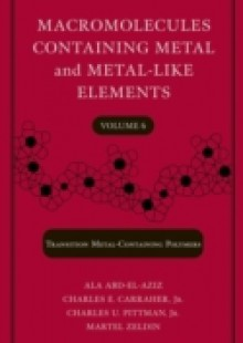 Обложка книги  - Macromolecules Containing Metal and Metal-Like Elements, Transition Metal-Containing Polymers
