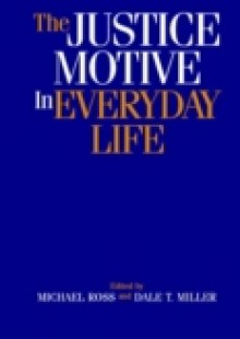 Обложка книги  - Justice Motive in Everyday Life