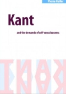 Обложка книги  - Kant and the Demands of Self-Consciousness