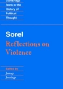 Обложка книги  - Sorel: Reflections on Violence