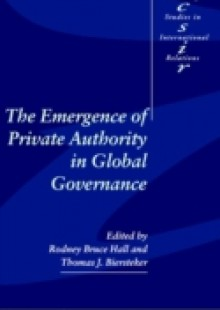 Обложка книги  - Emergence of Private Authority in Global Governance