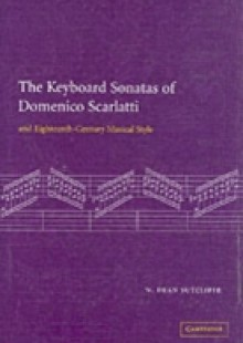 Обложка книги  - Keyboard Sonatas of Domenico Scarlatti and Eighteenth-Century Musical Style