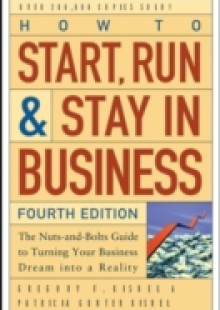 Обложка книги  - How to Start, Run, and Stay in Business