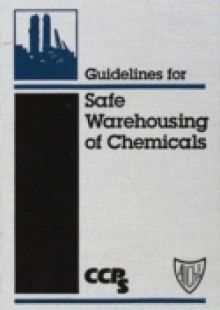 Обложка книги  - Guidelines for Safe Warehousing of Chemicals