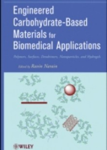 Обложка книги  - Engineered Carbohydrate-Based Materials for Biomedical Applications